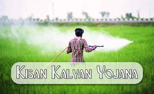 Kisan Kalyan Yojana