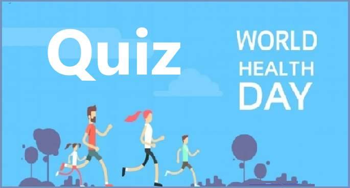 NATIONAL LEVEL QUIZ ON WORLD HEALTH DAY